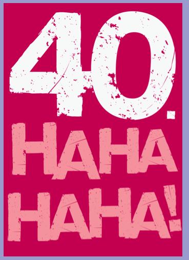 40 hahaha