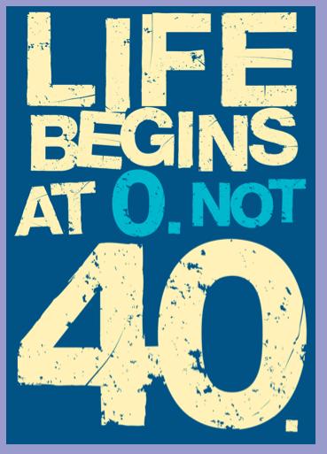 Life Begins At 0